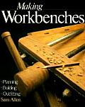 Making Workbenches Planning Building Outfitting