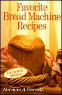 Favorite Bread Machines Recipes