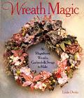 Wreath Magic 86 Magnificent Wreaths Garl