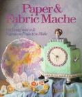 Paper & Fabric Mache