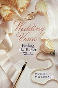 Wedding Vows Finding The Perfect Words