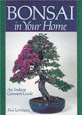 Bonsai in Your Home: An Indoor Grower's Guide