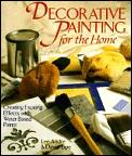 Decorative Painting For The Home Creating Exciting Effects With Water Based Paints