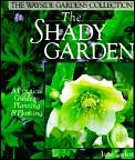 Shady Garden A Practical Guide To Planning & P