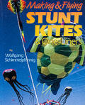 Making & Flying Stunt Kites & One Liners