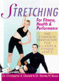 Stretching for Fitness, Health & Performance: The Complete Handbook for All Ages & Fitness Levels
