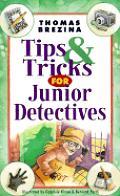 Tips & Tricks For Junior Detectives