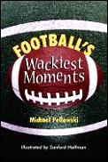 Football's Wackiest Moment