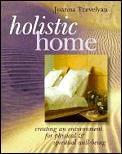 Holistic Home Creating An Environment