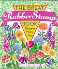Great Rubber Stamp Book