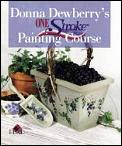 Donna Dewberrys One Stroke Painting Course