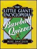 Little Giant Encyclopedia Of Baseball Quizzes