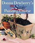 Donna Dewberry One Stroke Painting Course