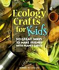 Ecology Crafts For Kids 50 Great Ways