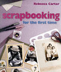 Scrapbooking for the First Time Cover