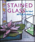 Stained Glass In An Afternoon