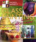 Glass Painting In An Afternoon