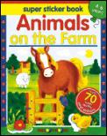 Animals on the Farm Super Sticker Book with Sticker