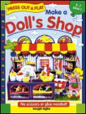 Make a Doll's Shop: Press Out & Play