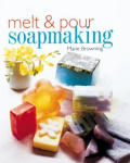 Melt &amp; Pour Soapmaking Cover