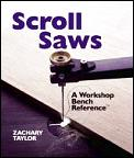 Scroll Saws A Workshop Bench Reference