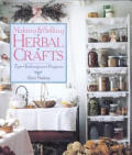 Making and Selling Herbal Crafts: Tips, Techniques, Projects