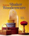 Making Shaker Woodenware