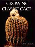 Growing Classic Cacti