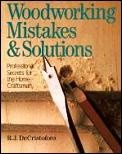 Woodworking Mistakes & Solutions
