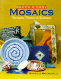 Quick & Easy Mosaics Innovative Projects