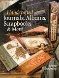 Handcrafted Journals, Albums, Scrapbooks & More Cover
