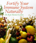 Fortify Your Immune System Naturally