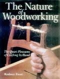 Nature Of Woodworking The Quiet Pleasure