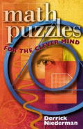 Math Puzzles for the Clever Mind 1st Edition