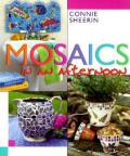 Mosaics In An Afternoon