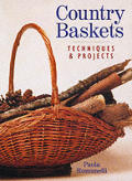 Country Baskets Techniques & Projects
