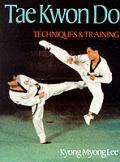 Tae Kwon Do Techniques & Training