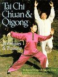 Tai Chi Chuan & Qigong Techniques & Trai