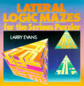 Lateral Logic Mazes For Serious Puzzler