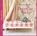Decorate Rich Creating a Fabulous Look for Less