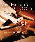 Woodworkers Hand Tools An Essential Guide