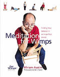 Meditation For Wimps Finding Your Balanc
