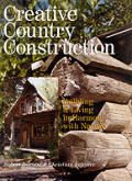 Creative Country Construction: Building & Living in Harmony with Nature