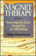 Magnet Therapy Balancing Your Bodys E