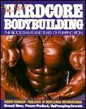 New Hardcore Bodybuilding