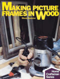 Making Picture Frames In Wood
