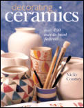 Decorating Ceramics Over 300 Easy To Pa