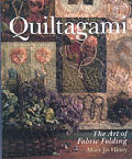 Quiltagami The Art Of Fabric Folding