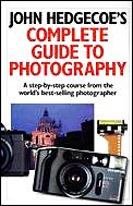 John Hedgecoes Complete Guide To Photography