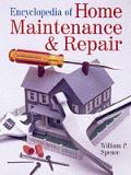 Encyclopedia Of Home Maintenance & Repair
